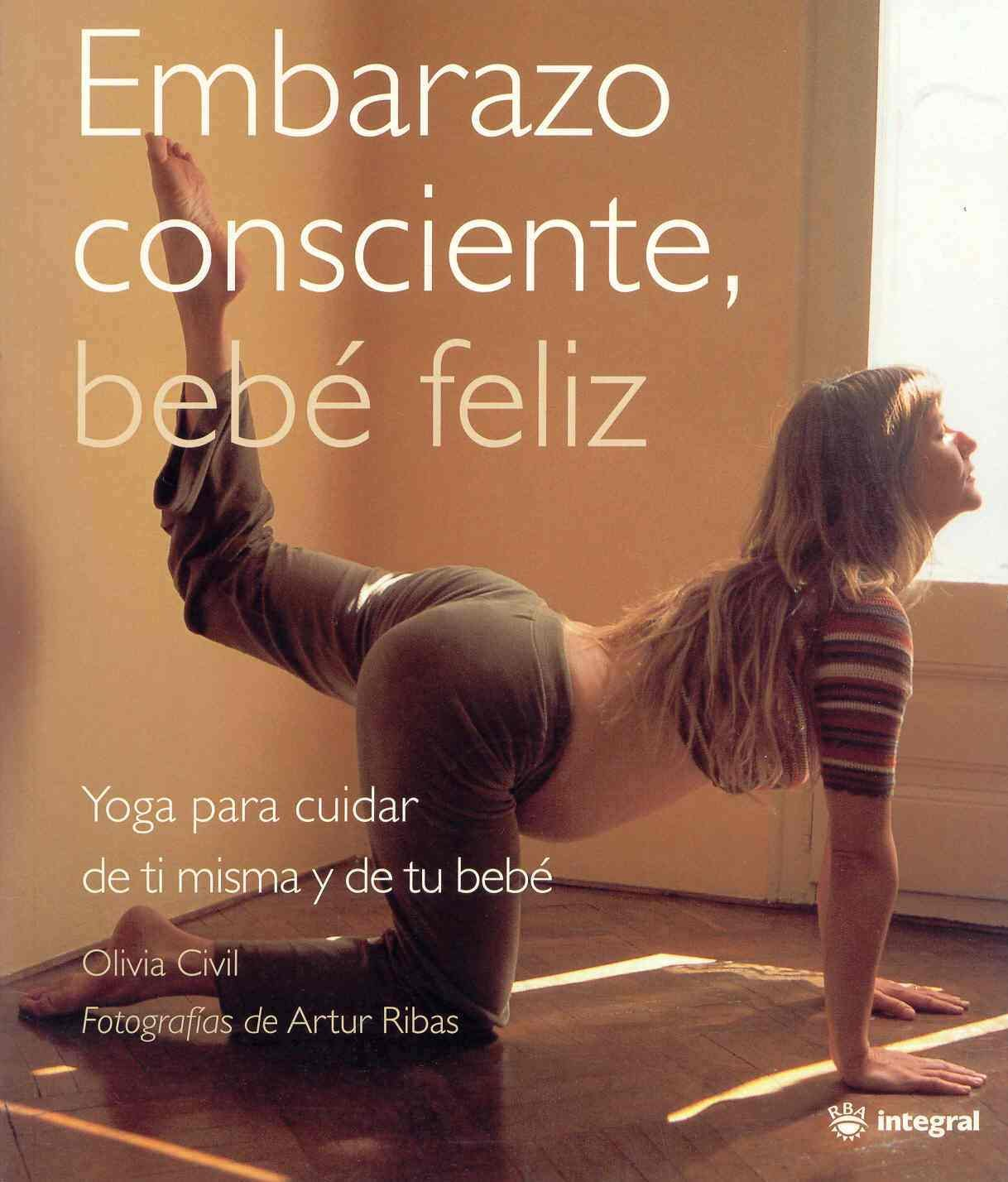 Embarazo Consciente Bebe Feliz: 9788478715572: Amazon.com: Books