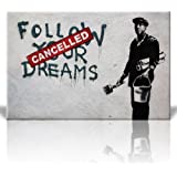 Wall26 - Canvas Print Wall Art - Follow your dreams, Cancelled - Painter - Street Art - Guerilla - Banksy Street Artwork on Canvas Stretched Gallery Wrap. Ready to Hang - 24 x 36 inches