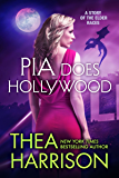Pia Does Hollywood: A Novella of the Elder Races