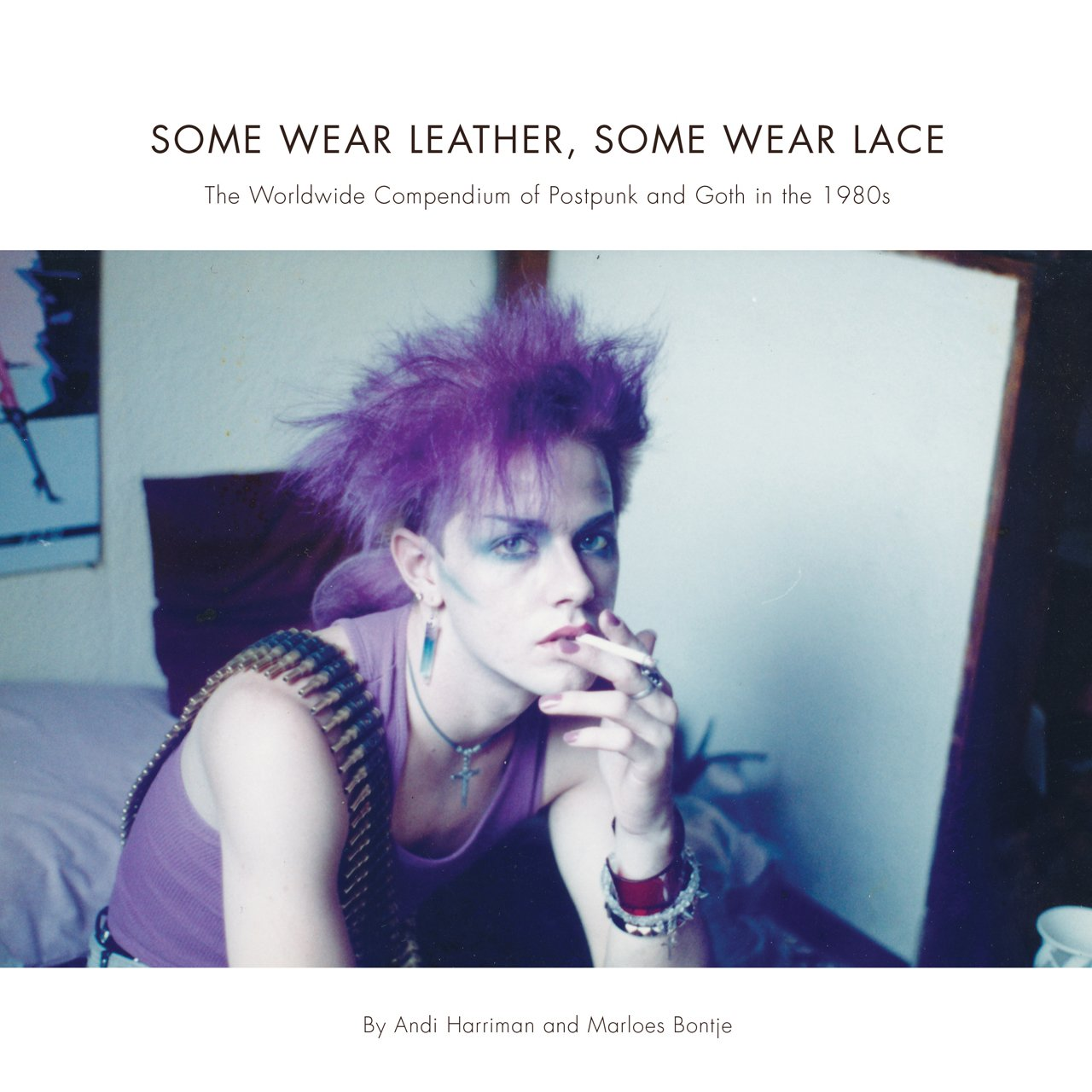 Some Wear Leather Some Wear Lace The Worldwide Compendium Of