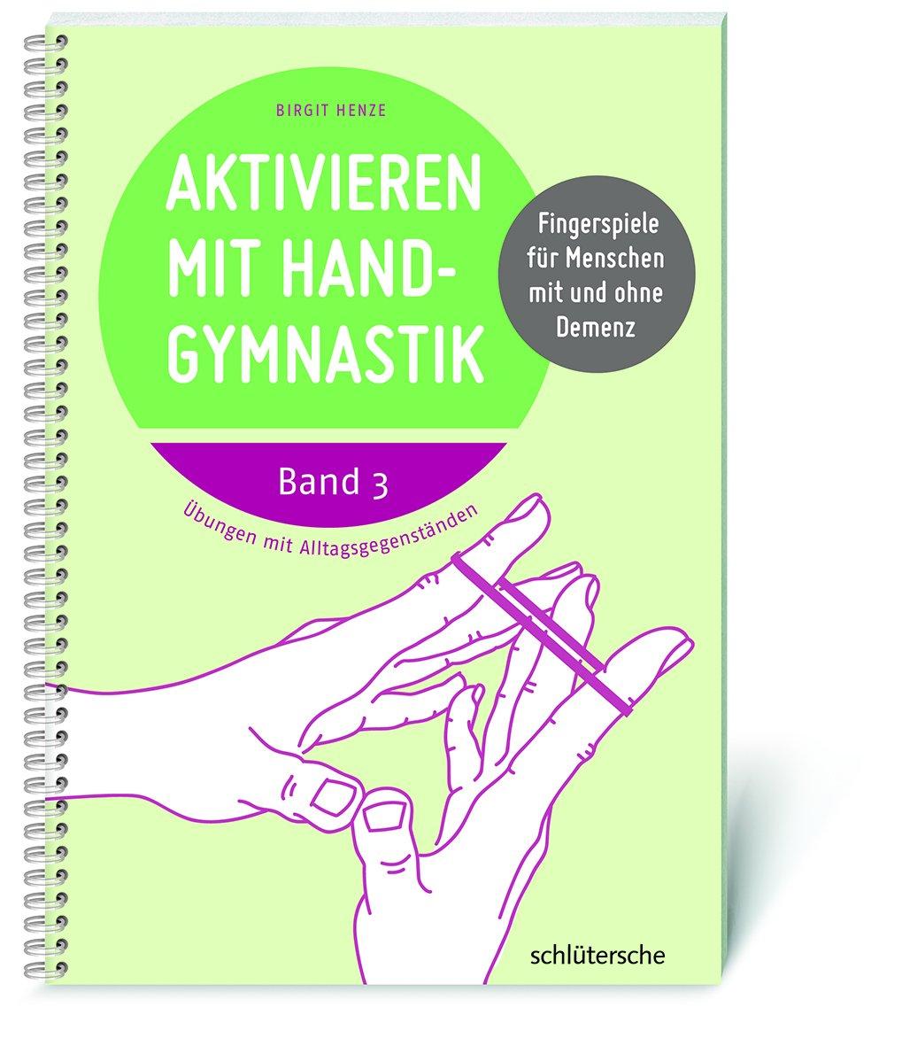 Aktivieren mit Handgymnastik , 2 Bde. im Set