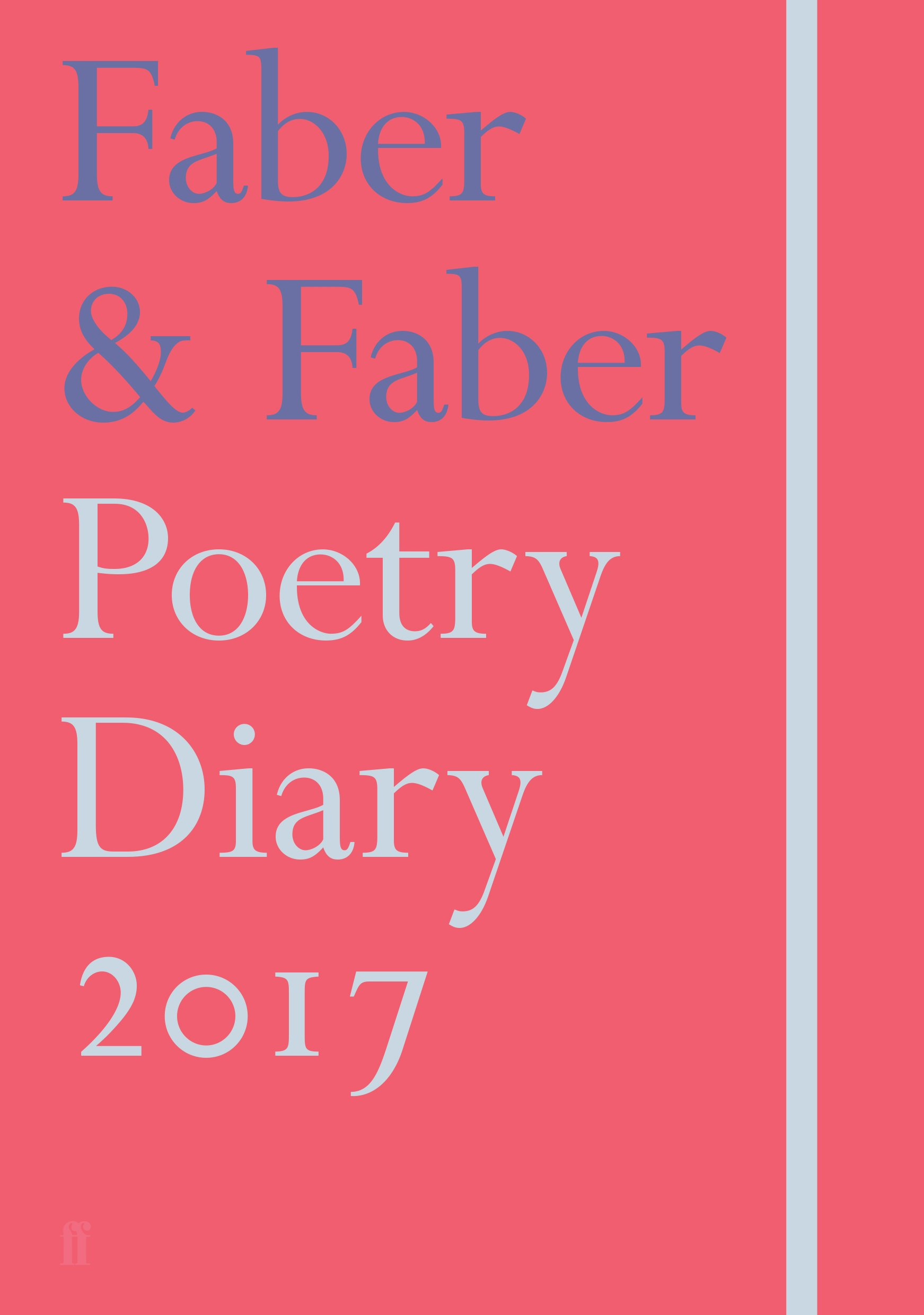 Buy Faber & Faber Poetry Diary 2017: Coral (Diaries 2017) Book ...