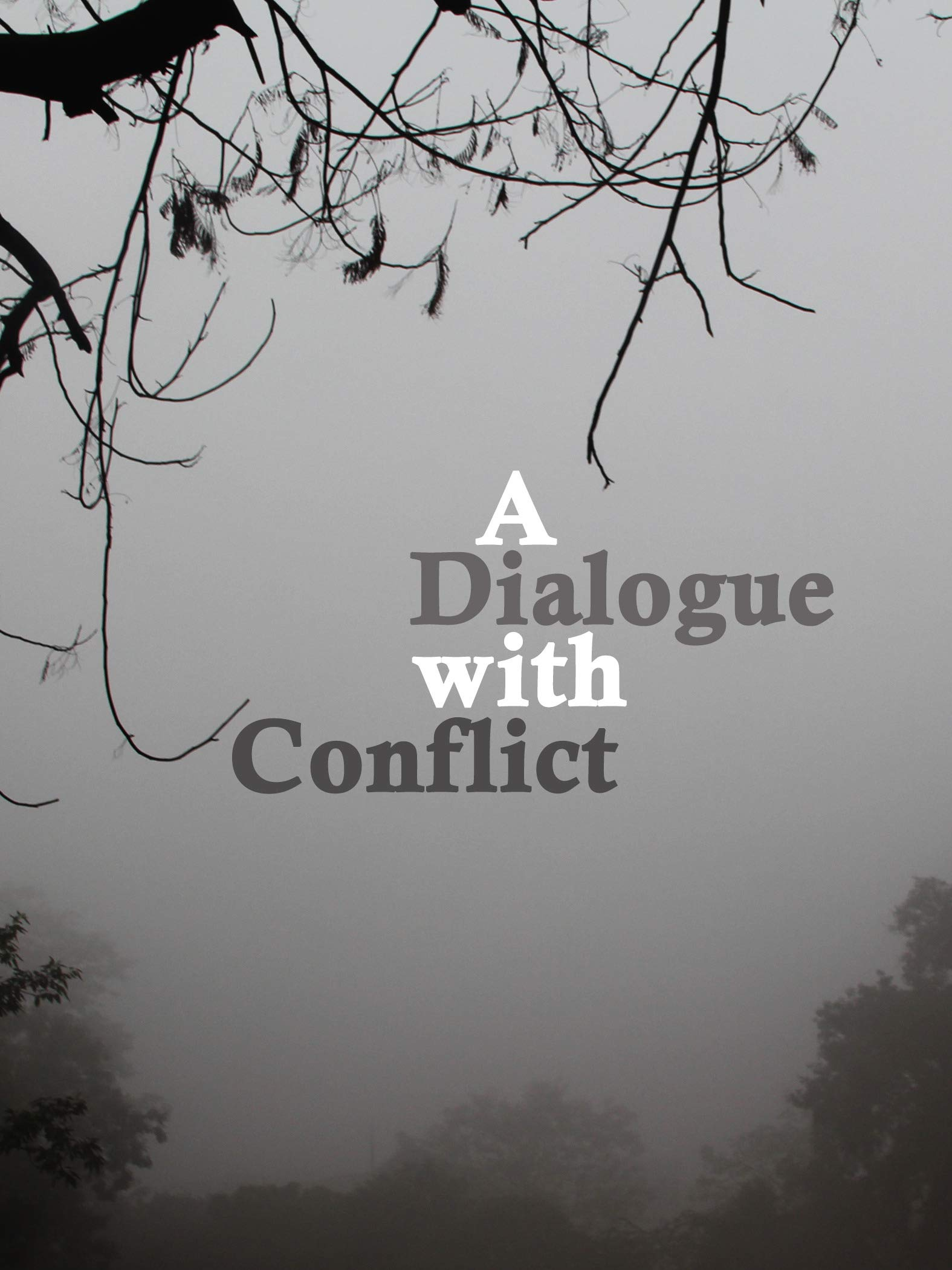 A Dialogue With Conflict