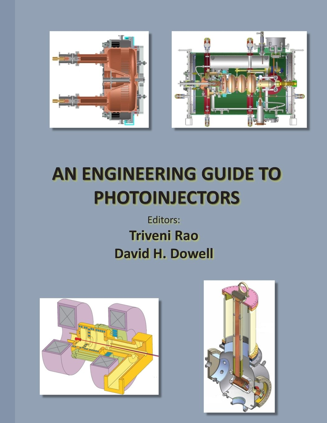 An Engineering Guide to Photoinjectors