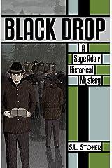 Black Drop: A Sage Adair Historical Mystery (Book 4) Paperback