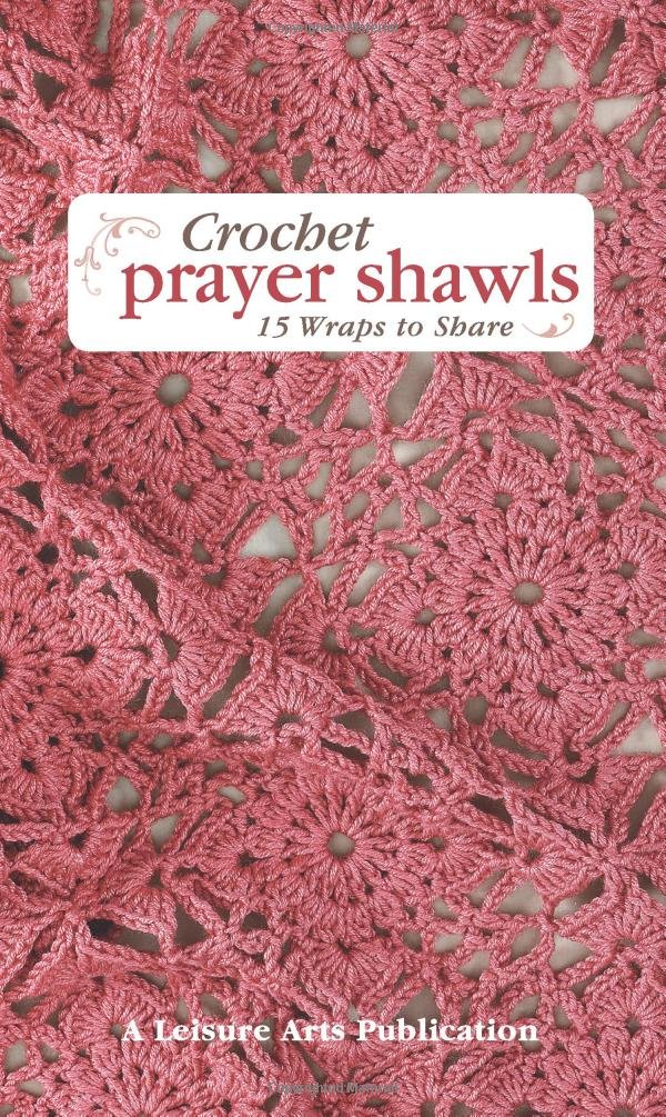 Amazon Leisure Arts Crochet Prayer Shawls 5135