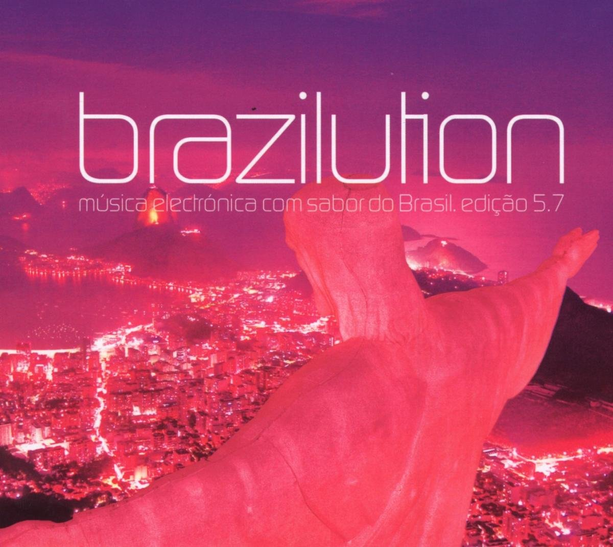 Brazilution 5.7: Musica Electronica Con Sabor Do by Stereo Deluxe