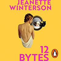 12 Bytes: How We Got Here. Where We Might Go Next