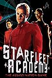 The Assassination Game (Starfleet Academy (Paperback) Book 4)
