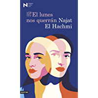 El lunes nos querrán: Premio Nadal de Novela 2021