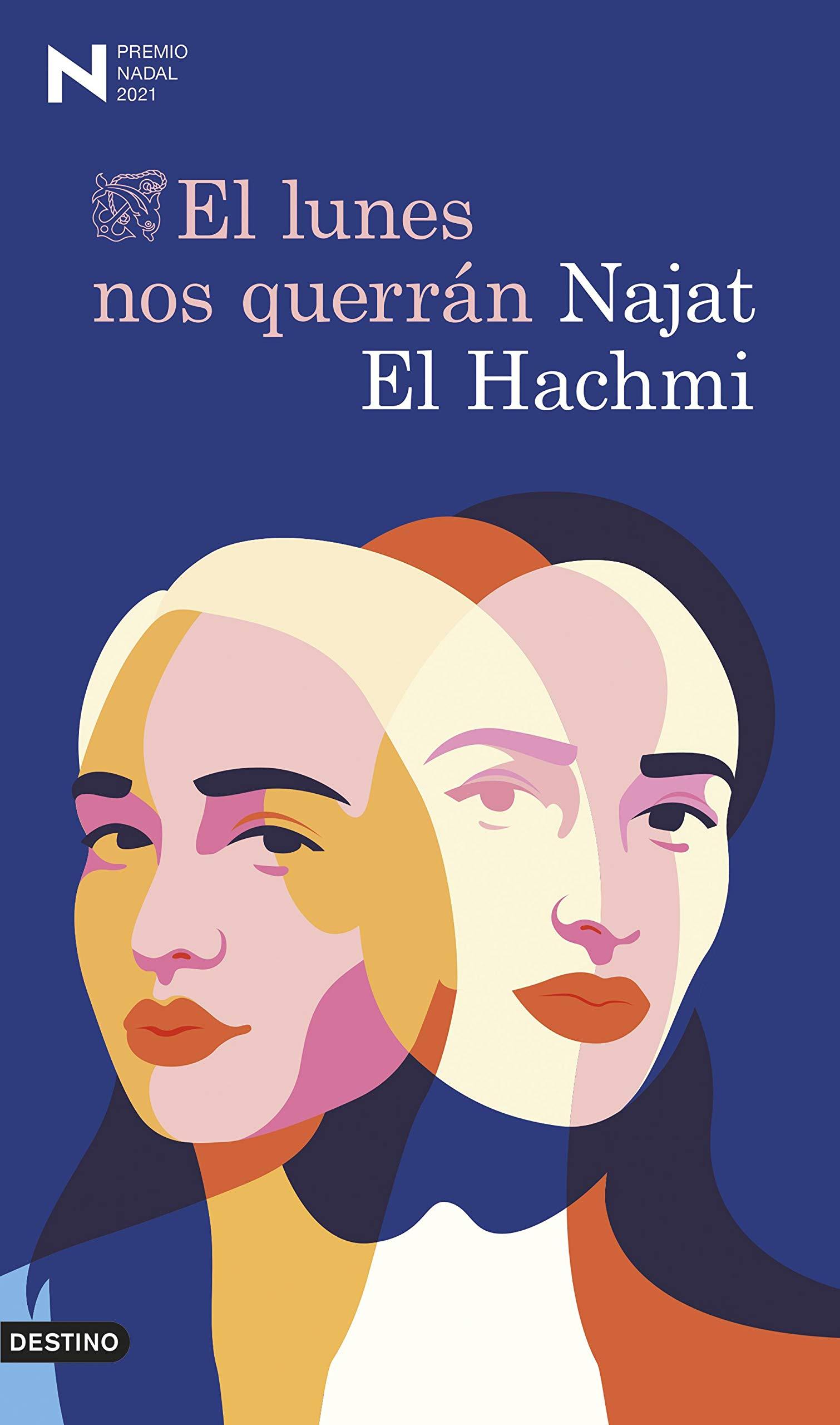 El lunes nos querrán, de Najat El Hachmi - Libros para el Día de la Mujer
