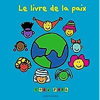 LIVRE DE LA PAIX (LE)