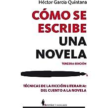 Como se escribe una novela (Spanish Edition) Jun 4, 2013