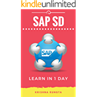 Learn SAP SD in 1 Day: Definitive Guide to Learn SAP Sales & Distribution for Beginners