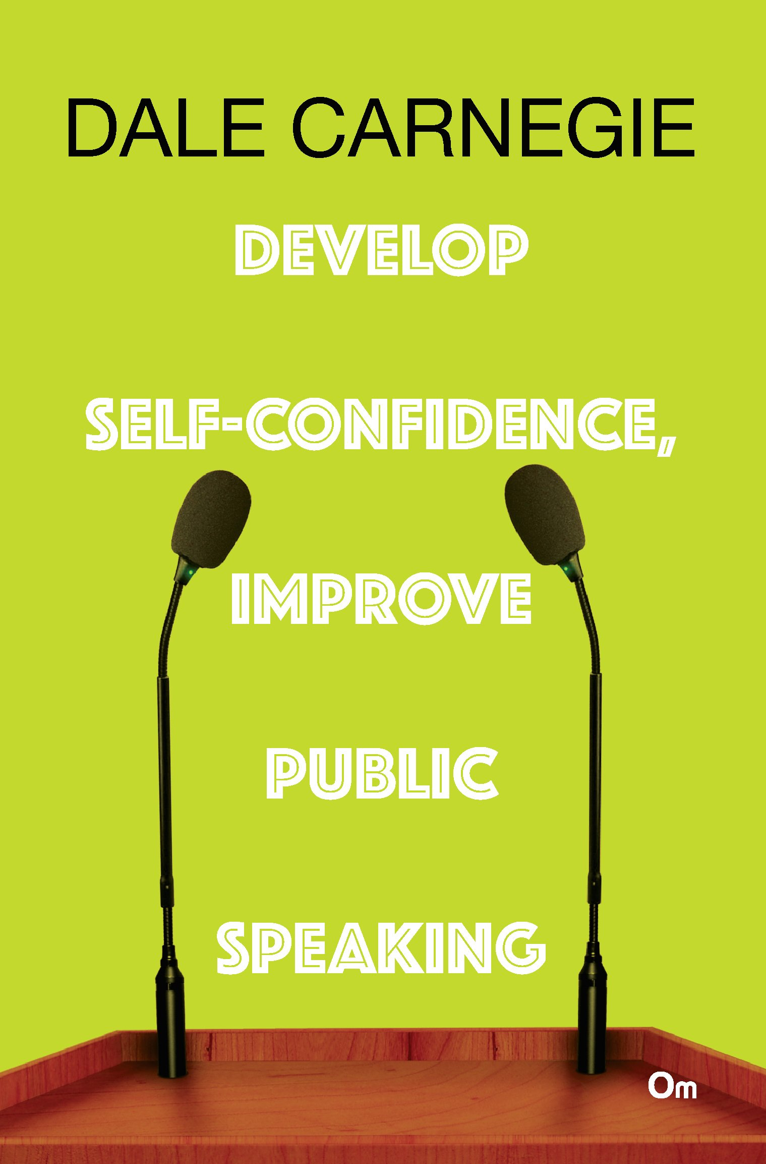 Buy Develop Self-confidence, Improve Public Speaking Book Online at Low  Prices in India | Develop Self-confidence, Improve Public Speaking Reviews  & Ratings ...