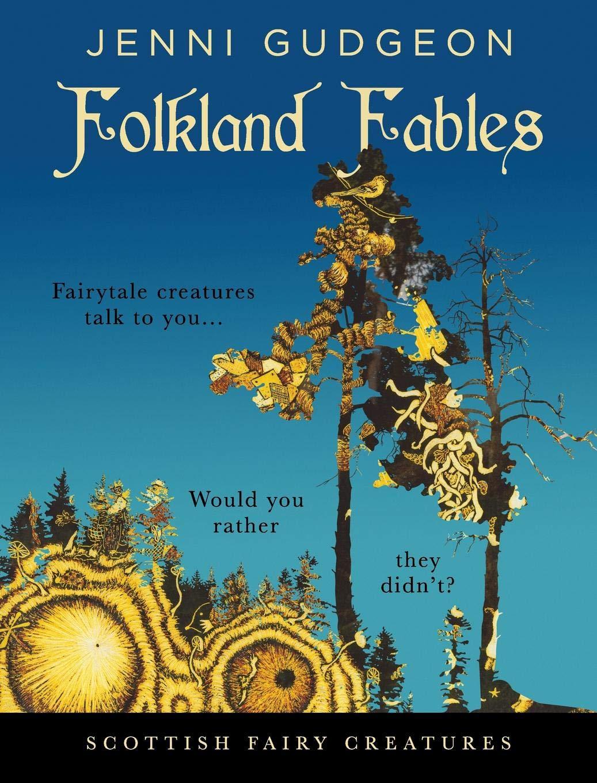 Read Online Folkland Fables: Scottish Fairy Creatures pdf