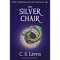 The Silver Chair (Chronicles of Narnia Book 6)