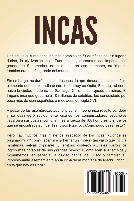 Incas: Una Fascinante Guía sobre la Historia del Imperio y la Civilización Inca Libro en Español/Incas Spanish Book Version: Amazon.es: History, Captivating: Libros ...