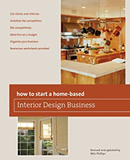 How To Start A Home Based Interior Design Business, 5th (Home Based