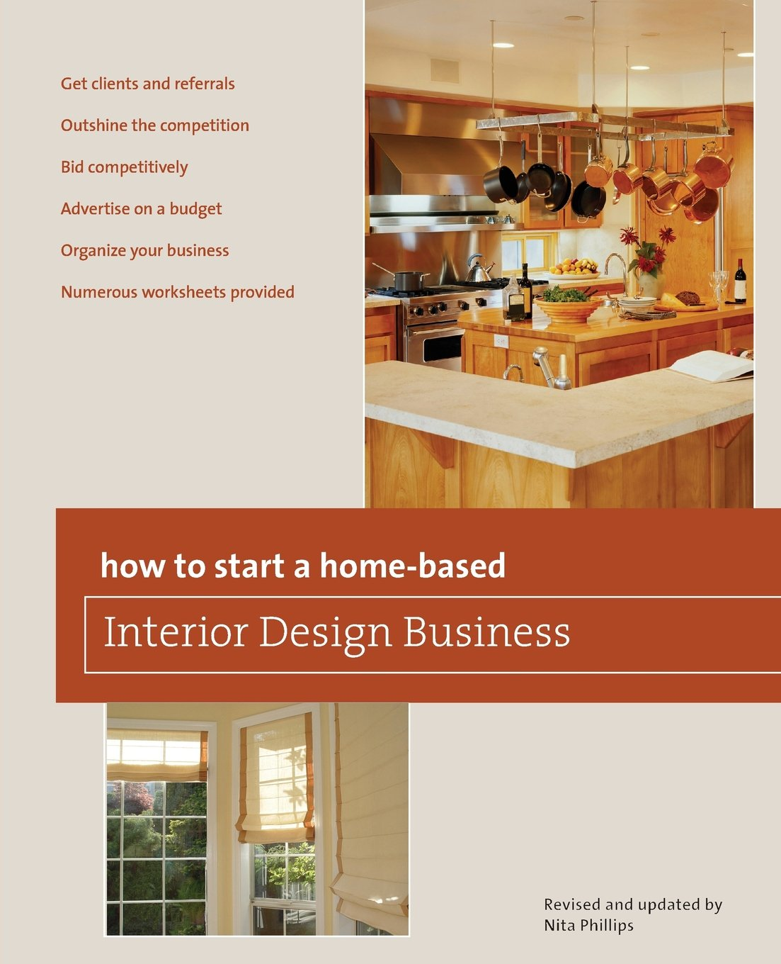 How To Start A Home Based Interior Design Business, 5th (Home Based Business  Series): Nita B. Phillips: 9780762750153: Amazon.com: Books