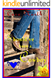 Should've Been A Cowboy (Lone Lee Hart Ranch Book 1)