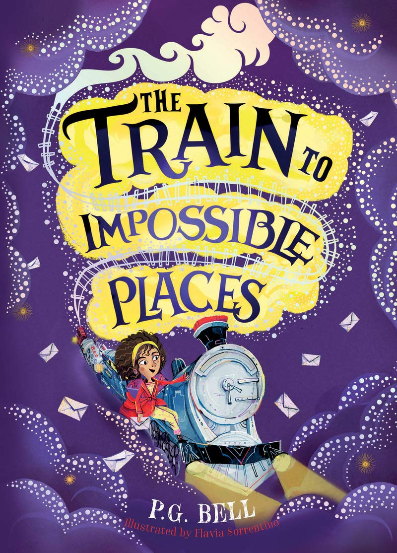 The Train to Impossible Places Train to Impossible Places #1 ...