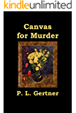Canvas for Murder (Ellie Nelson Series Book 2)
