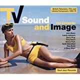 TV Sound and Image: British Television, Film and Library Composers 1955-78