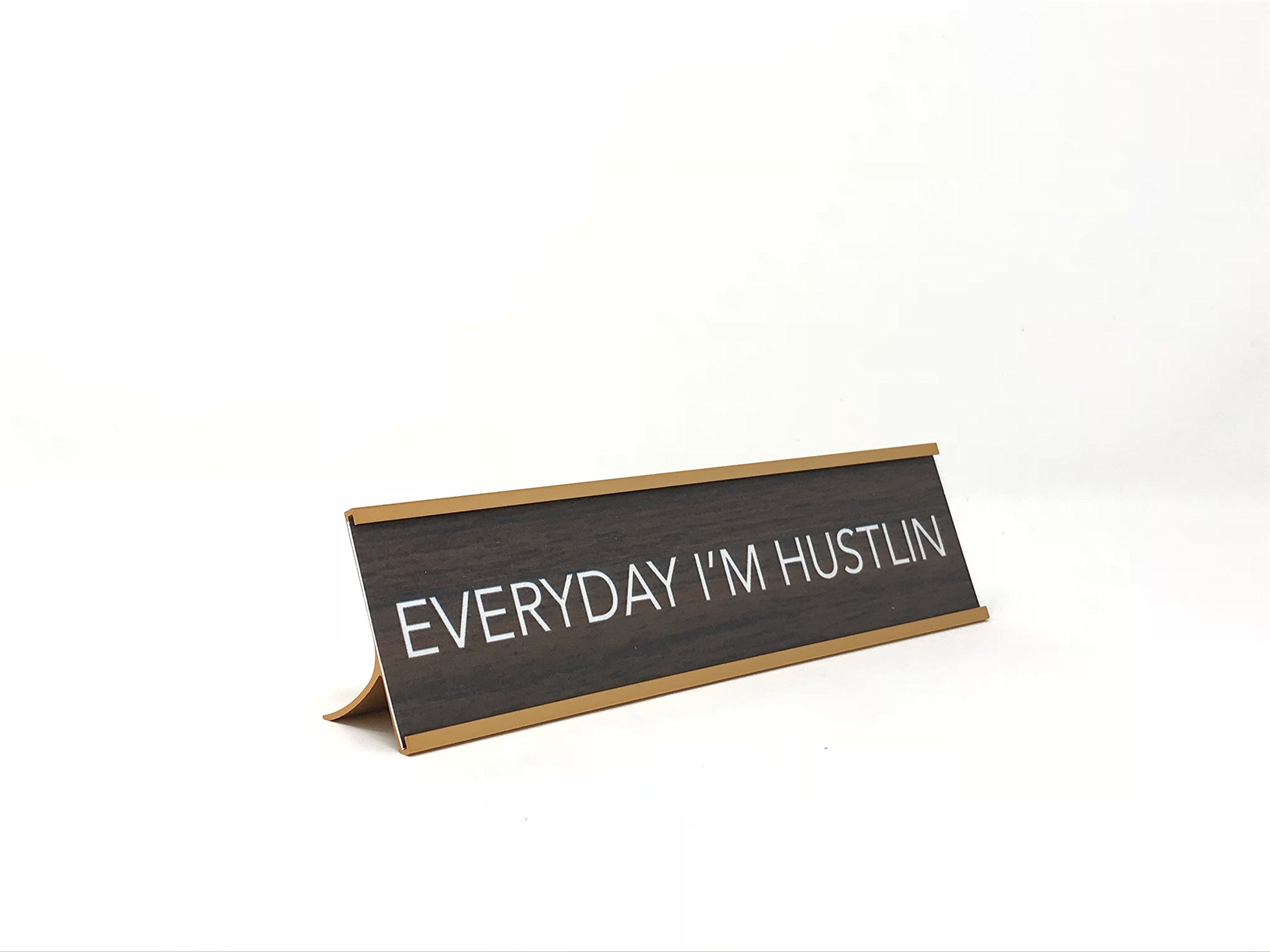 Aahs Engraving Everyday I'm Hustlin Novelty Nameplate Style Desk Sign (Brown)