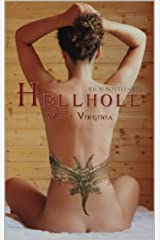 Hellhole West Virginia Kindle Edition