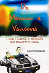 De Madrid a Varsovia (Spanish Edition) Kindle Edition