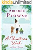 A Christmas Wish: A Short Story (No Greater Love)