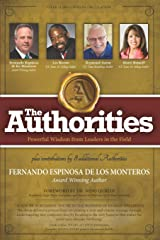 The Authorities - Fernando Espinosa: Powerful Wisdom from Leaders in the Field Paperback