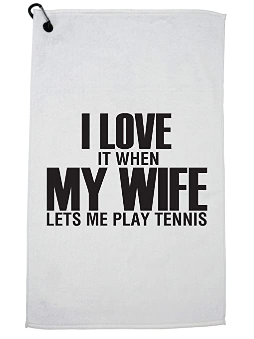 6ff217988 Amazon.com : Hilarious I Love My Wife When She Let's Me Play Tennis ...