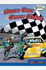 Race Car Crew Chief (Jobs That Rock Graphic, Illustrated) Hardcover