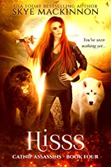 Hisss (Catnip Assassins Book 4) Kindle Edition
