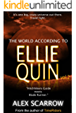 Ellie Quin Episode 2: The World According to Ellie Quin (The Ellie Quin Series)