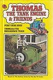 Percy Runs Away ; Thomas and the Breakdown Train (Thomas the Tank Engine & Friends)