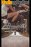 Prometidos: um para o outro (Livro 1 - Edição Integral) (Saga Prometidos)
