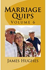Marriage Quips: Volume 6 Kindle Edition