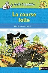 La Course folle (Gafi raconte) (French Edition) Pocket Book