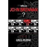 Who is John Brennan?