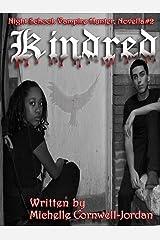 Kindred (Night School Vampire Hunter Trilogy (Novella series) Book 2) Kindle Edition