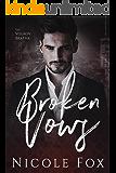 Broken Vows: A Dark Mafia Romance (Volkov Bratva)