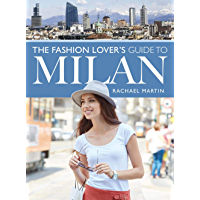 The Fashion Lover's Guide to Milan (City Guides) (English Edition)