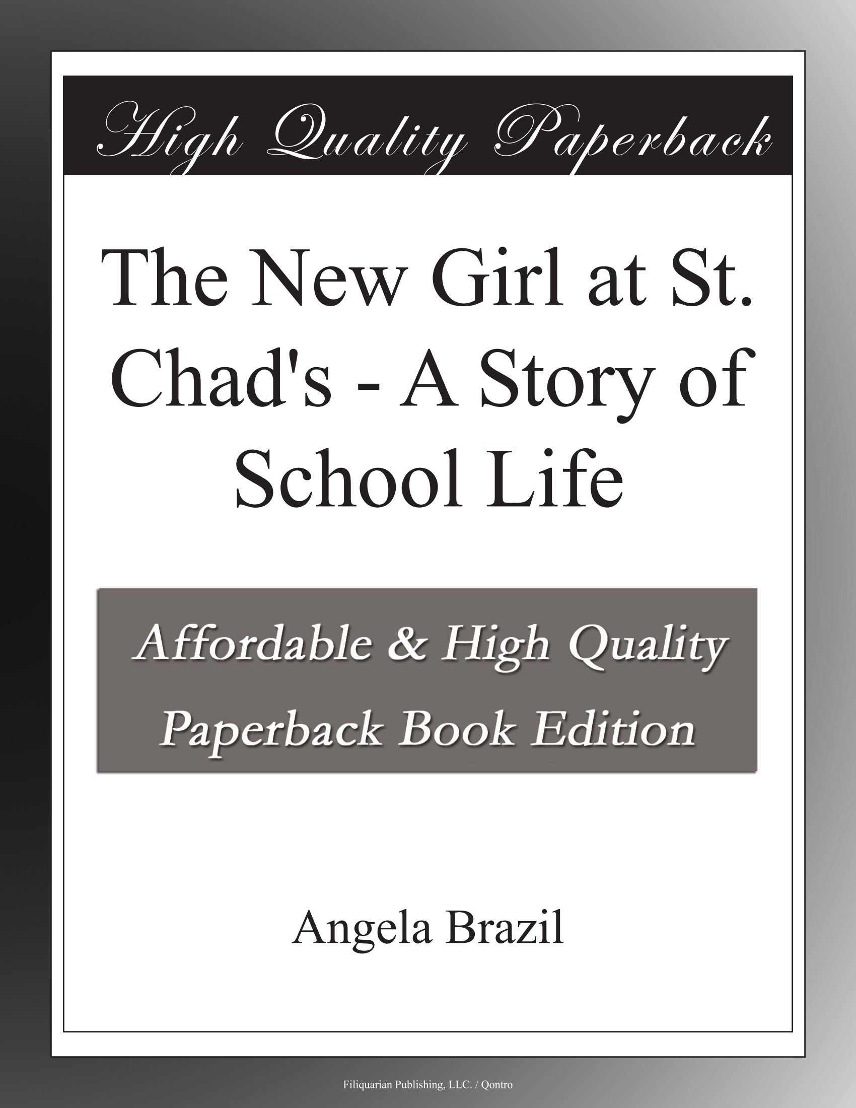 Download The New Girl at St. Chad's - A Story of School Life PDF
