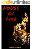 House of Fire (Healer Series Book 3)