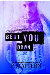 Beat You Down Kindle Edition