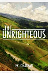 The Unrighteous Kindle Edition