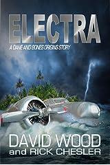 Electra: A Dane and Bones Origins Story (The Dane And Bones Origins Series Book 6) Kindle Edition